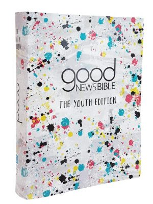Good news bible youth edition